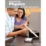 Advanced Physics Beyond Mechanics